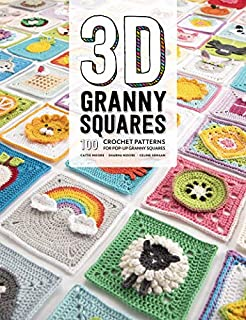 Book Cover: 3D Granny Squares: 100 Crochet Patterns for Pop-up Granny Squares