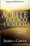 Aceite Fresco en el Desierto, Juan de la Garza, 1599791277