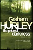 The Price of Darkness, Graham Hurley, 0575080558