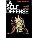 La self défense en 178 dessins et 245 photos