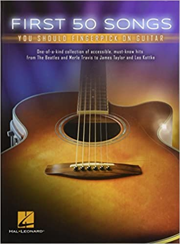 Amazon com: First 50 Songs You Should Fingerpick On Guitar