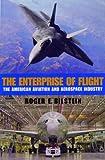 The Enterprise of Flight, Roger E. Bilstein, 1560989645