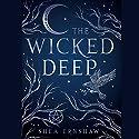 The Wicked Deep Hörbuch von Shea Ernshaw Gesprochen von: Casey Turner