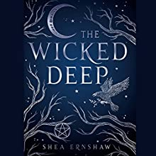 The Wicked Deep Audiobook by Shea Ernshaw Narrated by Casey Turner