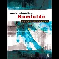 Understanding Homicide