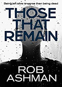 Those That Remain by Rob Ashman ebook deal