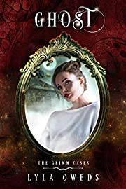 Ghost (The Grimm Cases Book 2)