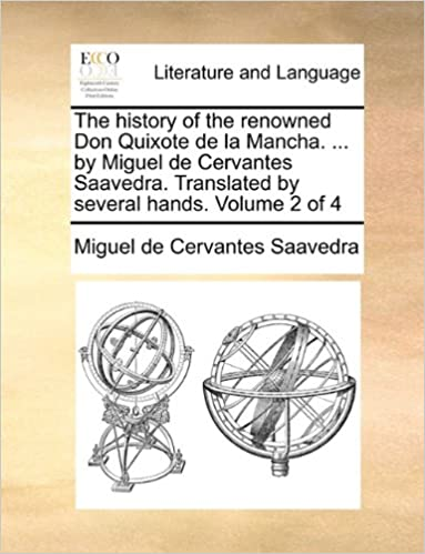 Ebook für den iPad-Download The history of the renowned Don Quixote de la Mancha. ... by Miguel de Cervantes Saavedra. Translated by several hands.  Volume 2 of 4 FB2