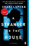 img - for A Stranger in the House: A Novel book / textbook / text book