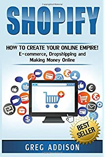 Shopify: Beginner to Pro Guide - The Comprehensive Guide: (Shopify