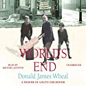 World's End Audiobook by Donald James Wheal Narrated by Michael Jayston