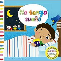 No tengo sueno (Spanish Edition): Amanda Gummer, Marion Cockliko: 9788491452157: Amazon.com: Books