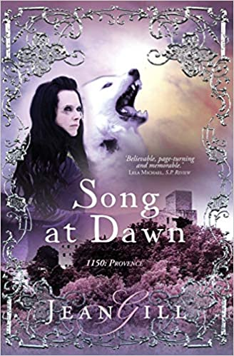 Song At Dawn 1150 In Provence Amazon Fr Jean Gill Livres