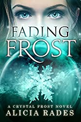 Fading Frost (Crystal Frost Book 4)