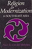 Religion and Modernization in Southeast Asia 9780815623618