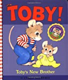 Toby's New Brother, Cyndy Szekeres, 0689826516