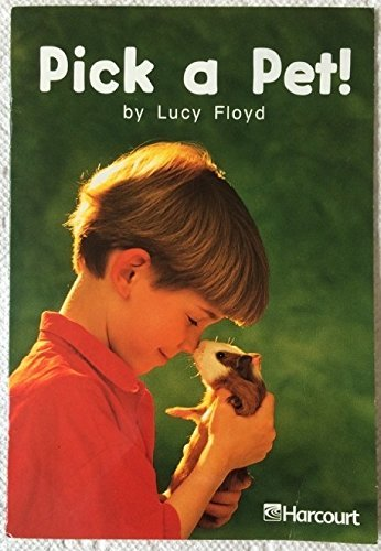 Harcourt School Publishers Trophies: On Level Individual Reader Grade 1 Pick A Pet