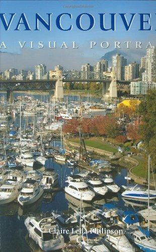 Vancouver: A Visual Portrait - Test Eye Vancouver