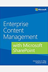 Enterprise Content Management with Microsoft SharePoint (Developer Reference) Kindle Edition