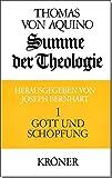 Summe der Theologie, 3 Bde., Bd.1, Gott und Schöpfung (Kröners Taschenausgaben (KTA), Band 105)