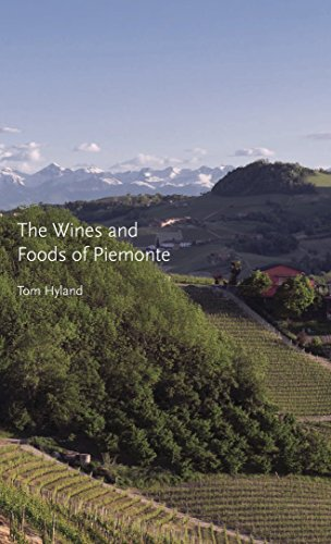 The Wines and Foods of Piemonte