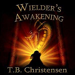 Wielder's Awakening Hörbuch