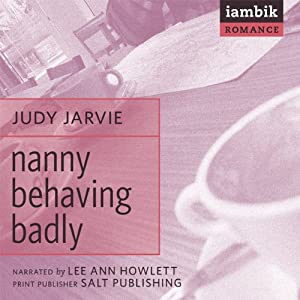 Nanny Behaving Badly Audiobook