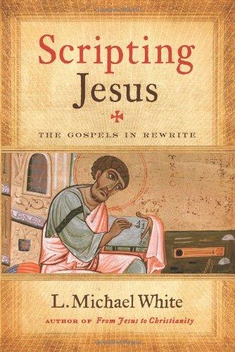 Scripting Jesus: The Gospels in Rewrite PDF