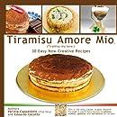 Tiramisu amore mio: Tiramisu My Love (Volume 1)