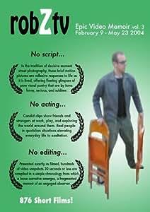 robZtv vol.3 : February 9 - May 23 2004