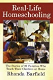 Real-Life Homeschooling, Rhonda Barfield, 0743442296