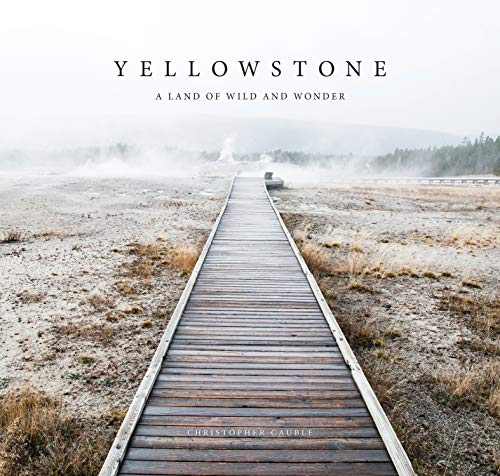 Here is Yellowstone National Park as you've never seen it before, thanks to the beautiful photographic artistry of Christopher Cauble. His powerful, contemporary style inspires wanderlust as he takes readers on a remarkable journey of discovery. From...