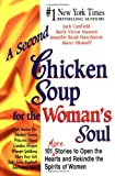 A Second Chicken Soup for the Woman's Soul, Jack L. Canfield and Mark Victor Hansen, 1558746218
