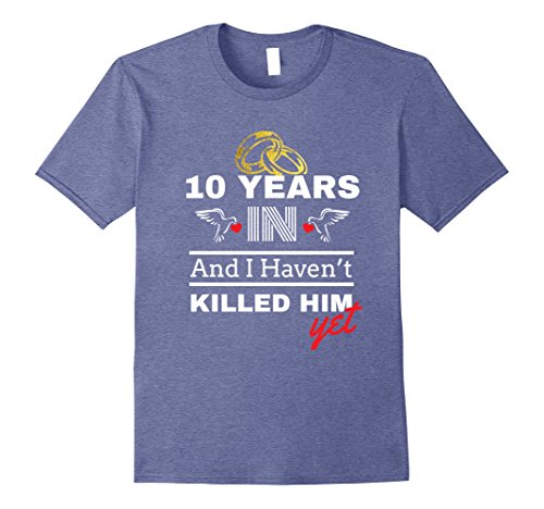 Mens 10th Year Anniversary Gift Idea for Her - 10 Years In Shirt Large Heather Blue