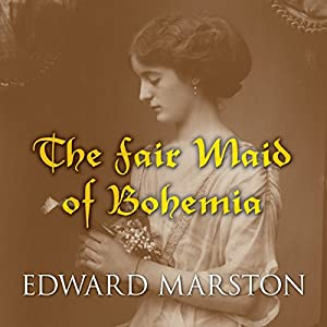 The Fair Maid of Bohemia Audiobook