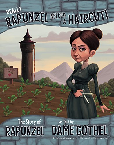 Really, Rapunzel Needed a Haircut! (The Other Side of the Story) ()