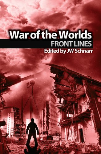 War of the Worlds: Frontlines (Wells Unleashed Book 1)