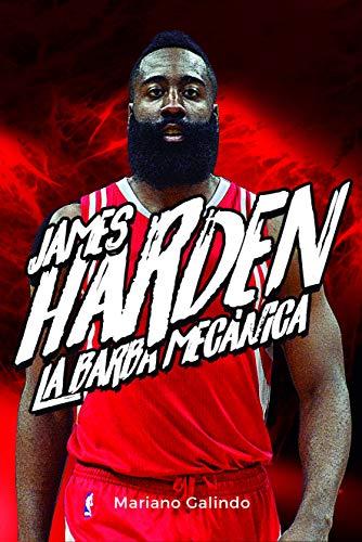 James Harden. La barba mecánica (Baloncesto para leer) por Galindo Gómez, Mariano,Martínez Ortega, Elio