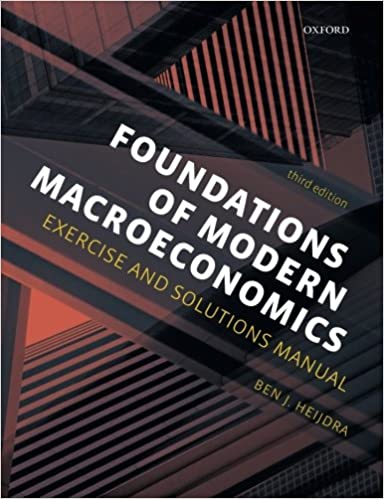 Foundations of modern macroeconomics exercise and solutions manual foundations of modern macroeconomics exercise and solutions manual 3rd edition fandeluxe