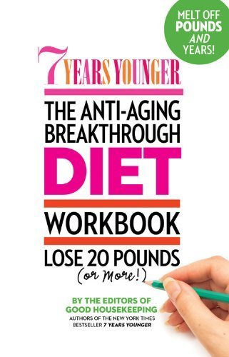 51aK OuABfL - 7 Years Younger The Anti-Aging Breakthrough Diet WorkEditors of Good Housekeeping (2013) Paperback