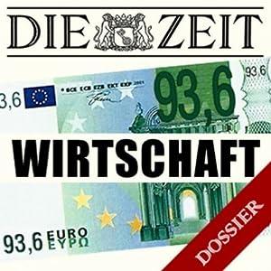 Thema Wirtschaft (DIE ZEIT) Hörbuch