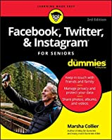 Facebook, Twitter, and Instagram For Seniors For Dummies, 3rd Edition Front Cover