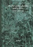 On the Unity, Duality and Trinity, of the Godhead, Ranley, 5518411693