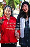 Encounters of a Real Kind, Book 2 : Musings, Poetry, Stories about Elders, Forgetfulness and Life, Shabahangi, Nader, 0984709746