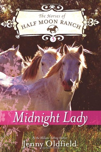 Midnight Lady (Horses of Half Moon Ranch)