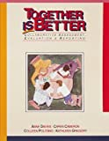 img - for Together is Better: Collaborative Assessment, Evaluation & Reporting by Anne Davies (1992-01-01) book / textbook / text book