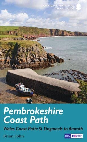 Pembrokeshire Coast Path: National Trail Guide (Trail Guides)