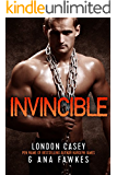 INVINCIBLE (A Bad Boy MMA Romantic Suspense Novel)