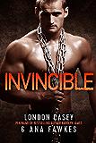 INVINCIBLE (A Bad Boy MMA Romantic Suspense Novel)