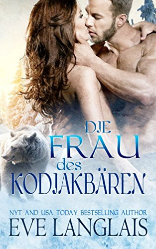 Read Online Die Frau des Kodiakbaren (Kodiak Point) (Volume 1) (German Edition) pdf epub